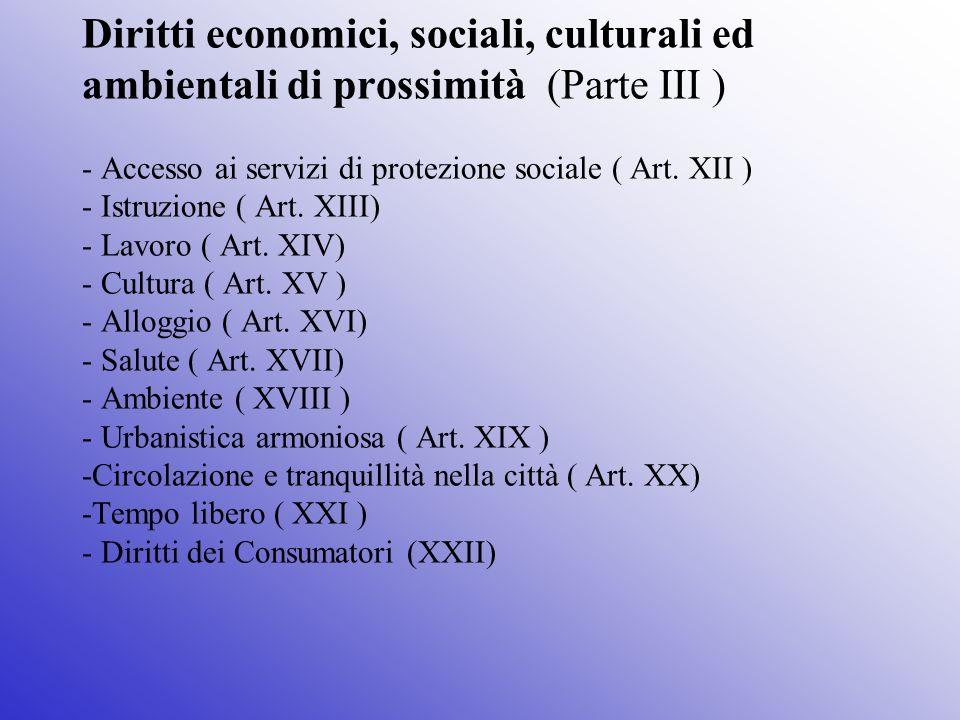 Diritti economici, sociali, culturali ed ambientali di prossimità (Parte III ) - Accesso ai servizi di protezione sociale ( Art.