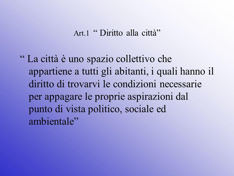 Art.1 Diritto alla città