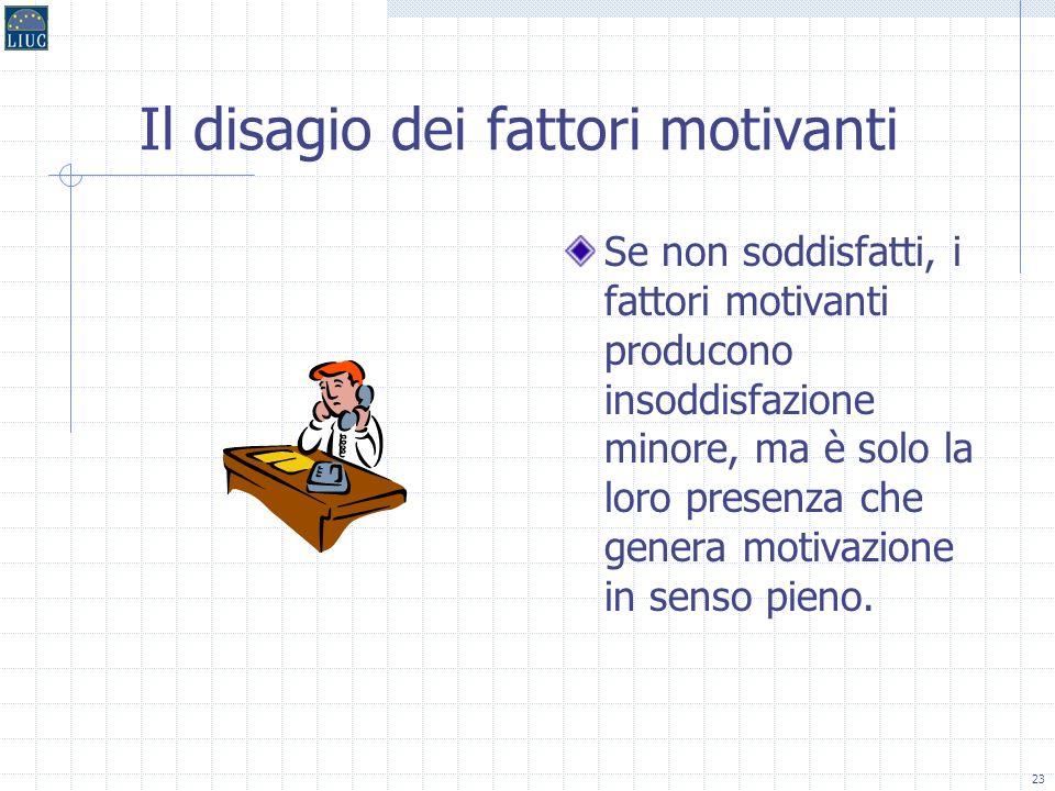 Il disagio dei fattori motivanti