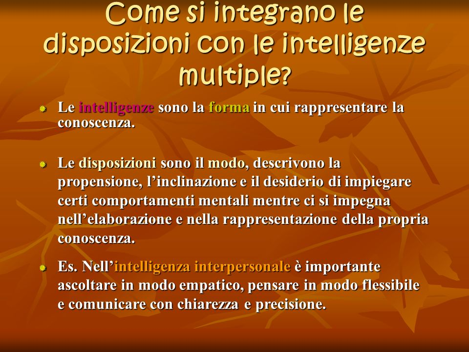 Come si integrano le disposizioni con le intelligenze multiple