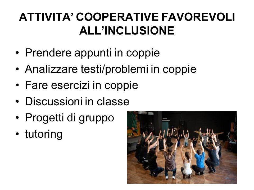 ATTIVITA' COOPERATIVE FAVOREVOLI ALL'INCLUSIONE