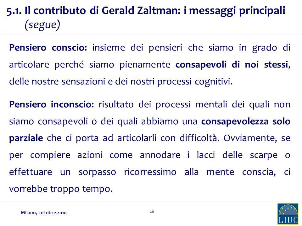 5.1. Il contributo di Gerald Zaltman: i messaggi principali (segue)