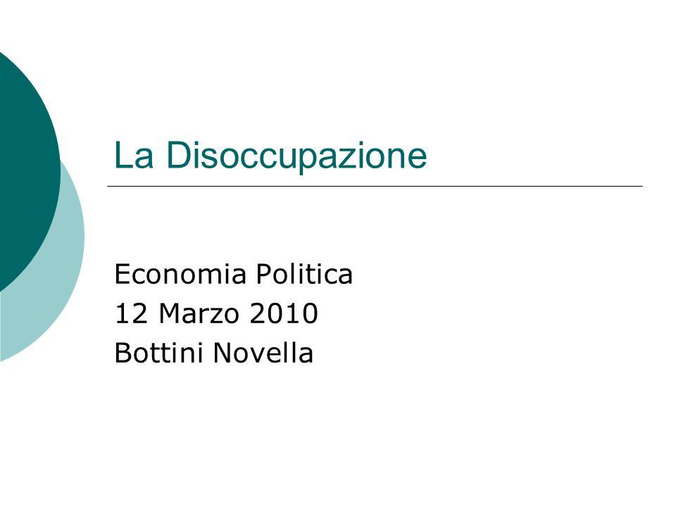 Economia Politica 12 Marzo 2010 Bottini Novella
