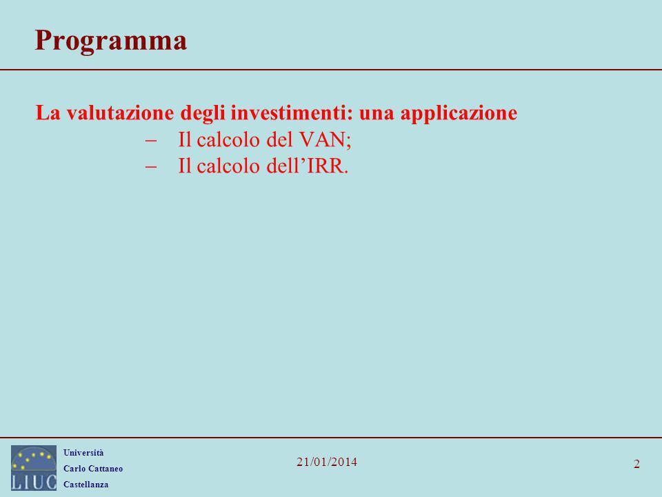 Programma La valutazione degli investimenti: una applicazione