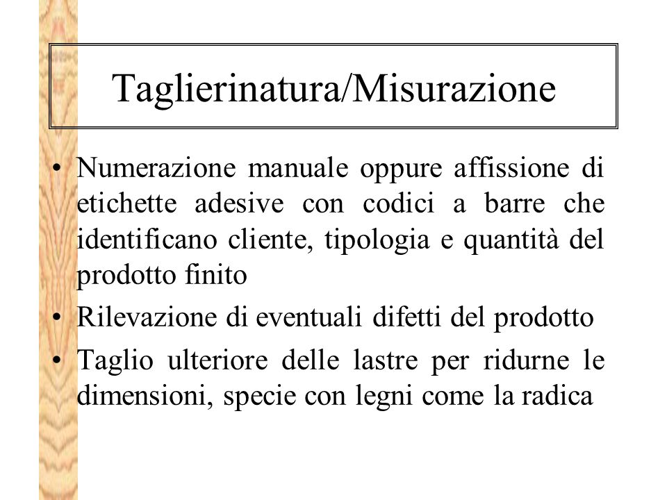 Taglierinatura/Misurazione
