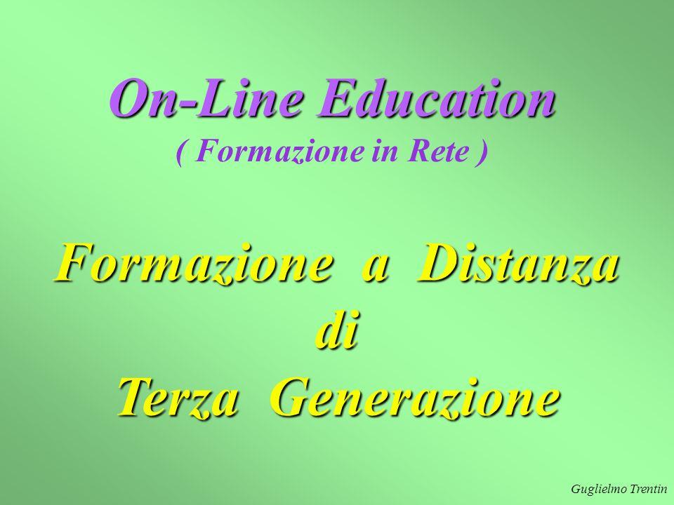 On-Line Education Formazione a Distanza di Terza Generazione