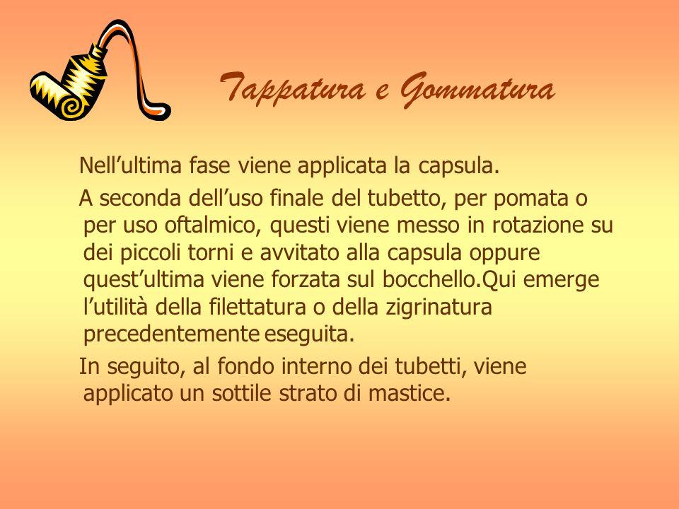 Tappatura e Gommatura