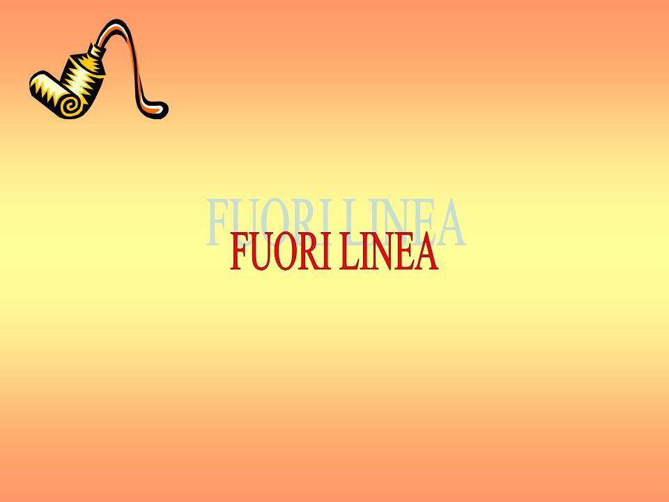 FUORI LINEA