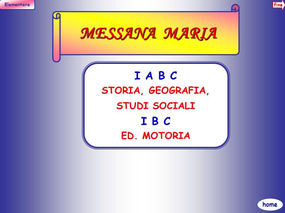MESSANA MARIA I A B C I B C STORIA, GEOGRAFIA, STUDI SOCIALI