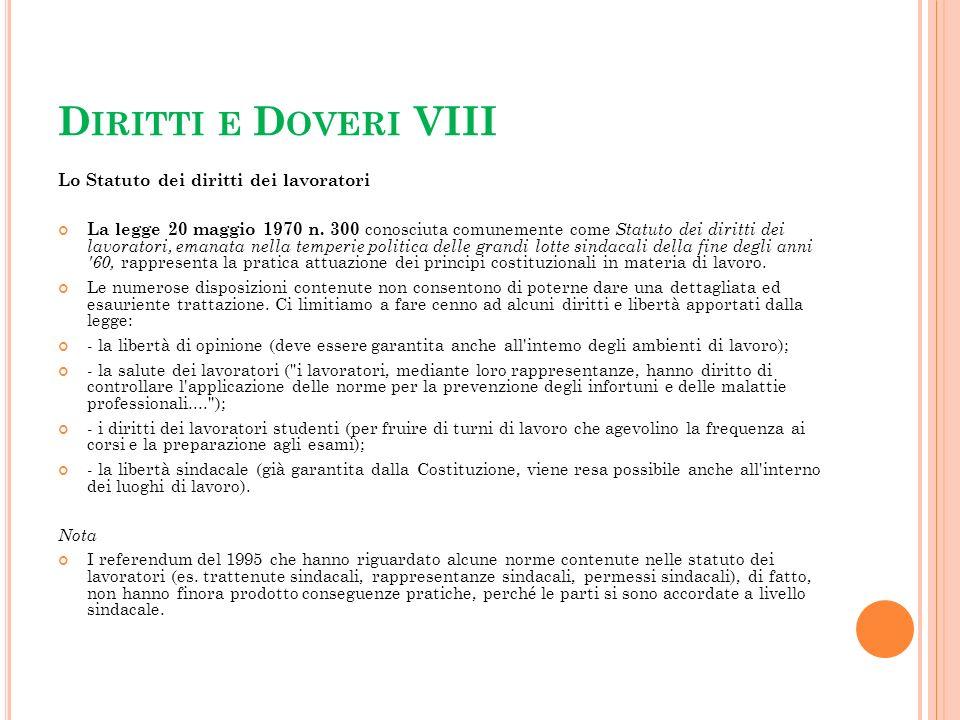 Diritti e Doveri VIII Lo Statuto dei diritti dei lavoratori
