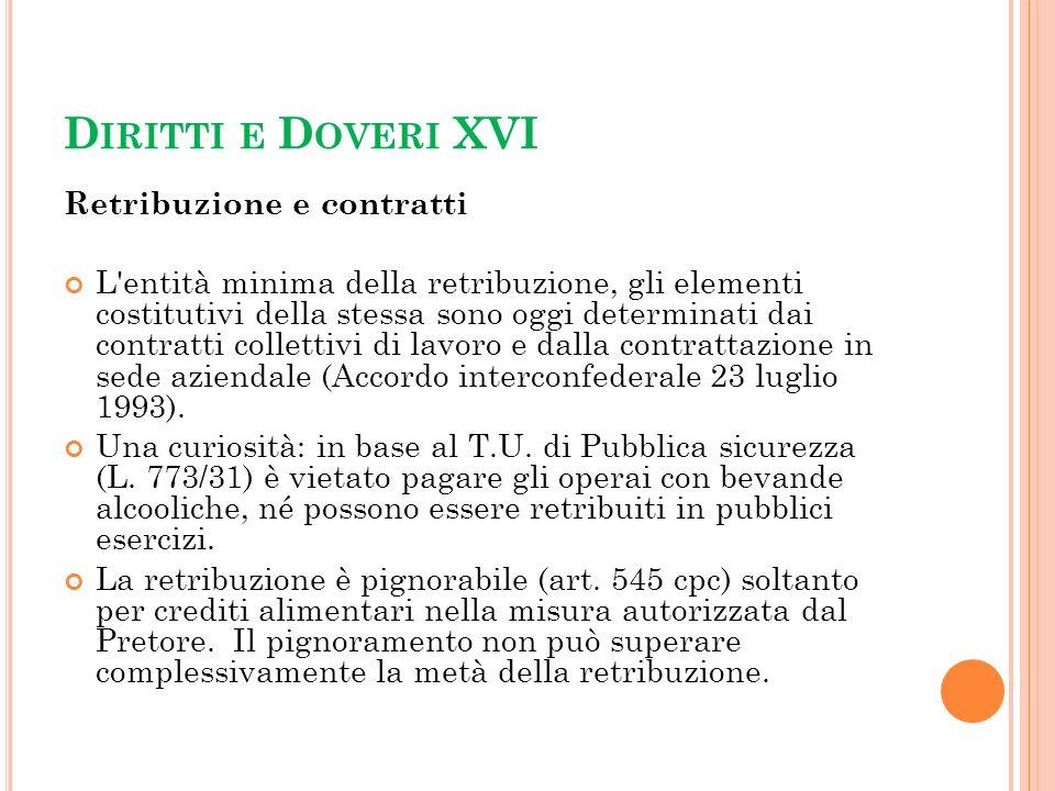 Diritti e Doveri XVI Retribuzione e contratti