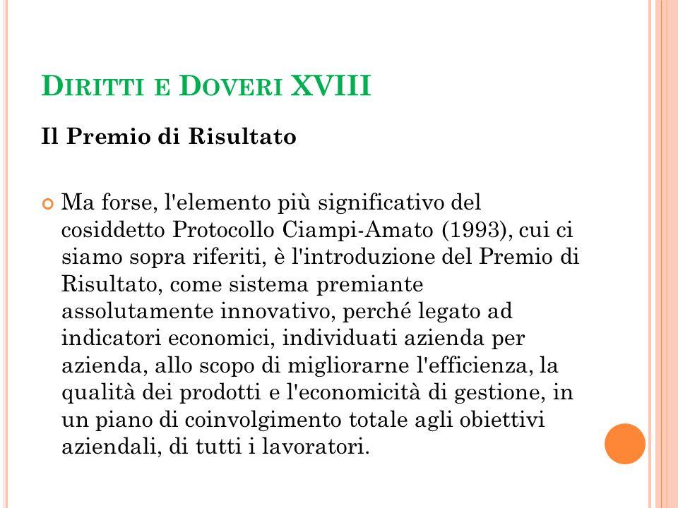 Diritti e Doveri XVIII Il Premio di Risultato