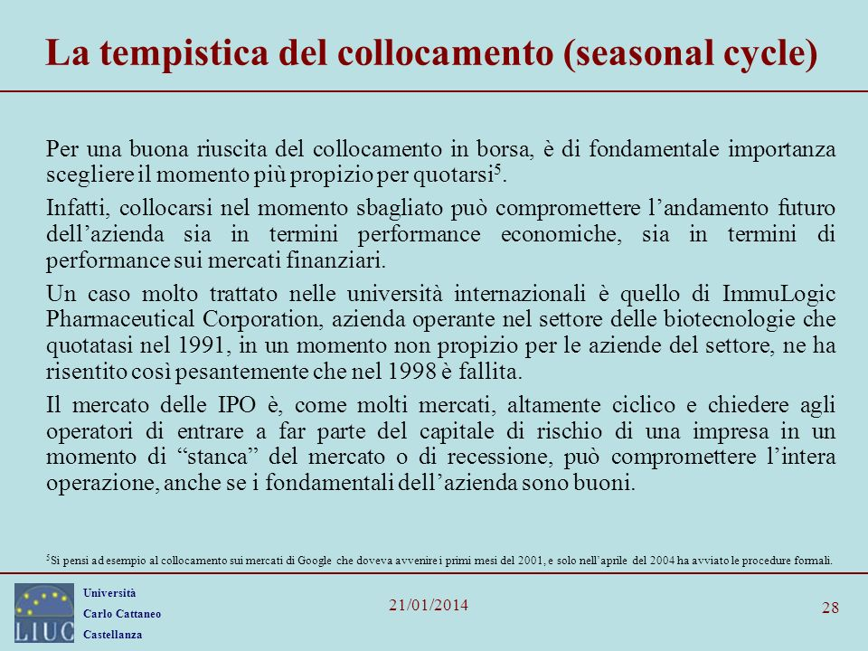 La tempistica del collocamento (seasonal cycle)