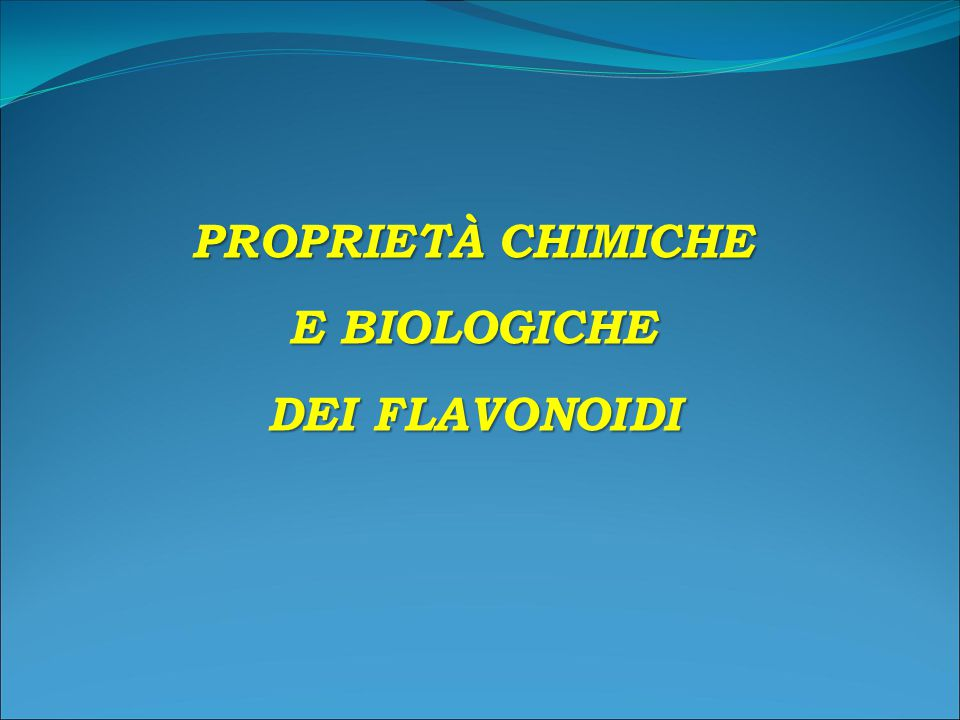PROPRIETÀ CHIMICHE E BIOLOGICHE