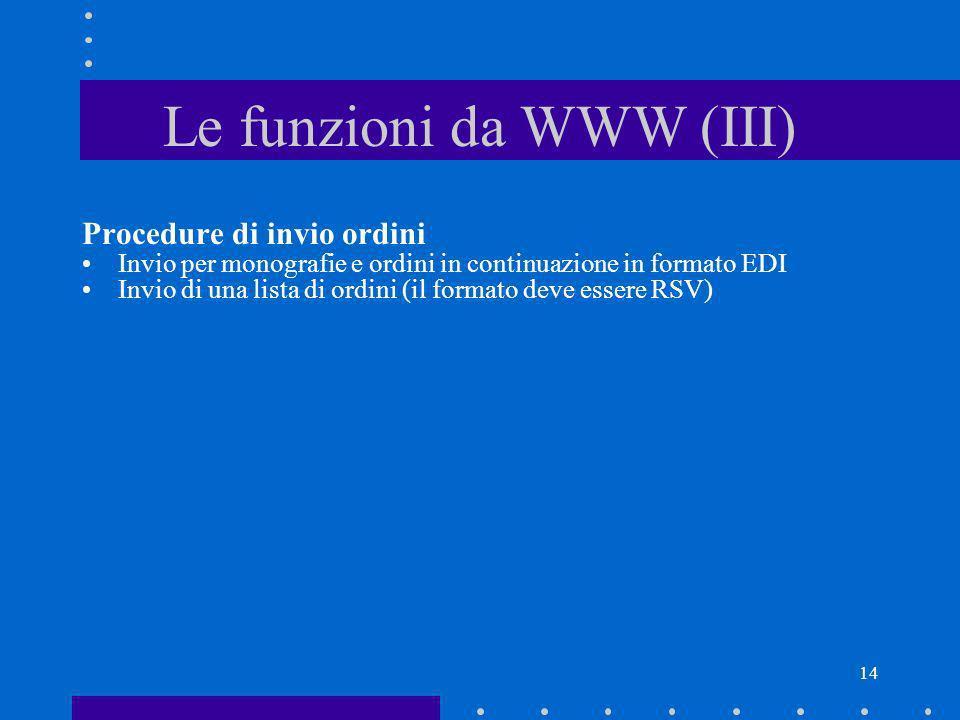 Le funzioni da WWW (III)