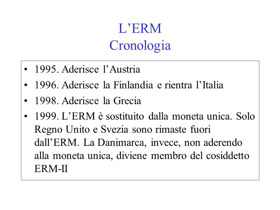 L'ERM Cronologia 1995. Aderisce l'Austria