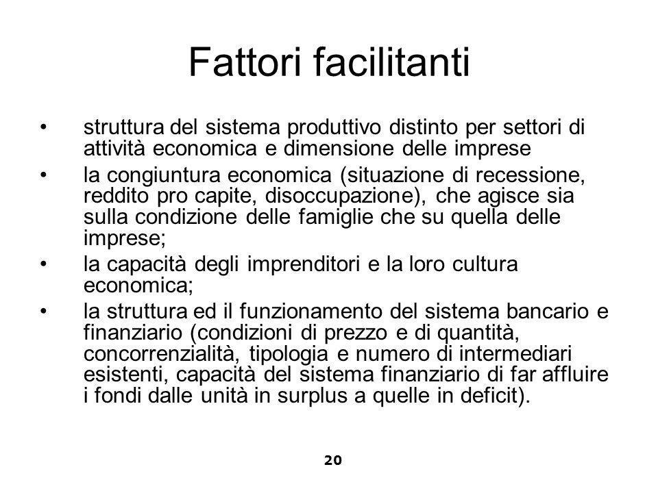 Fattori facilitanti struttura del sistema produttivo distinto per settori di attività economica e dimensione delle imprese.