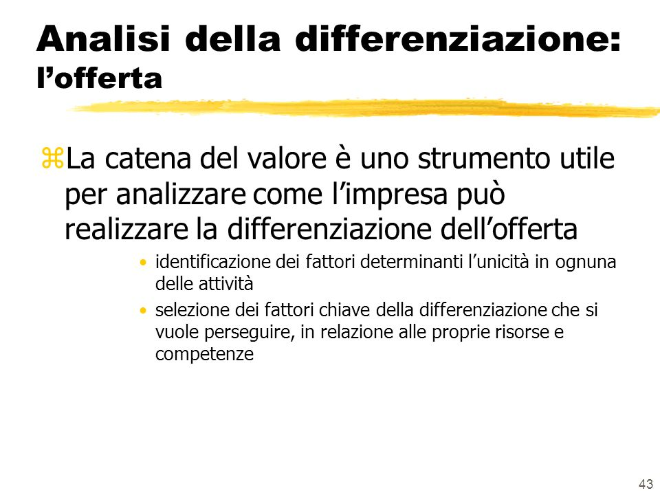 Analisi della differenziazione: l'offerta