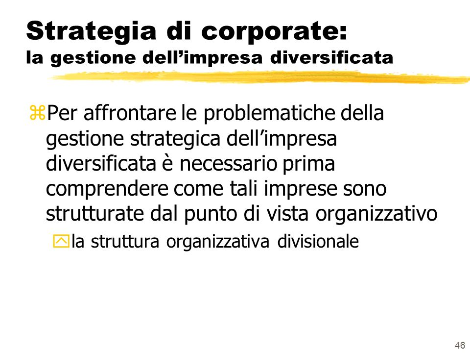 Strategia di corporate: la gestione dell'impresa diversificata