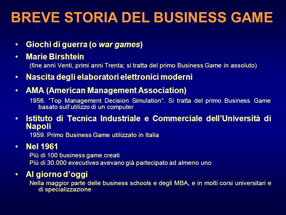 BREVE STORIA DEL BUSINESS GAME