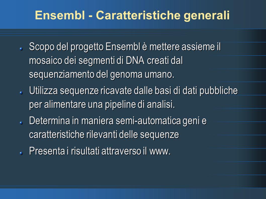 Ensembl - Caratteristiche generali