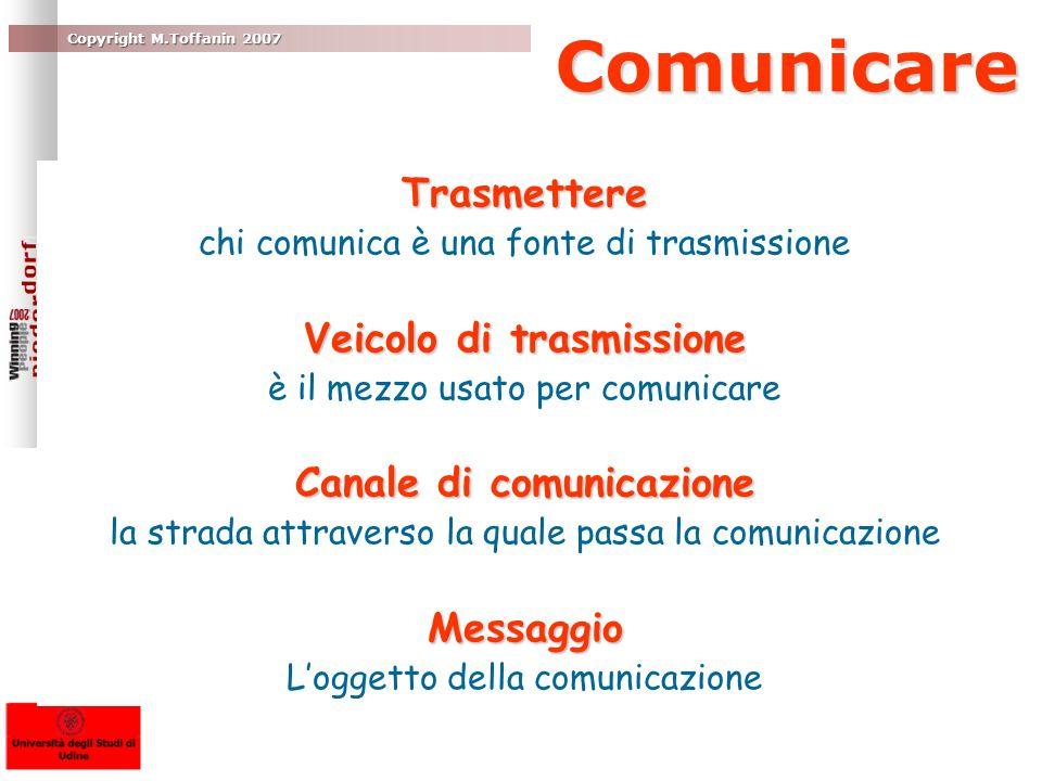 Veicolo di trasmissione Canale di comunicazione