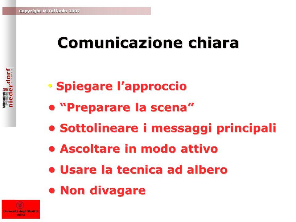 Comunicazione chiara • Spiegare l'approccio • Preparare la scena