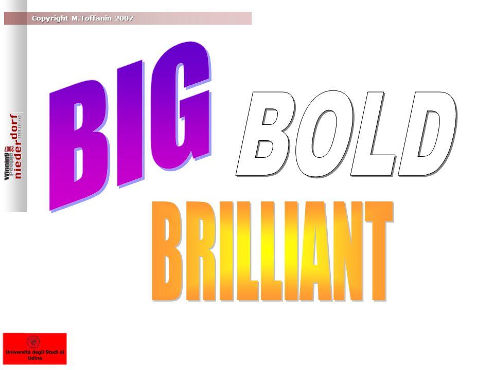 BIG BOLD BRILLIANT