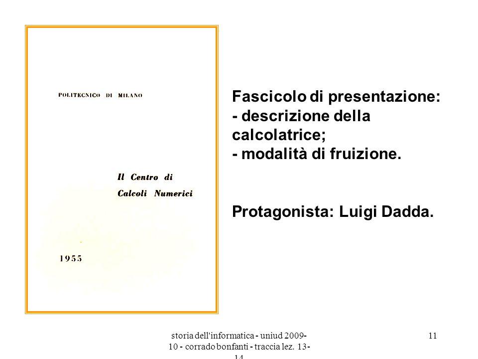 Protagonista: Luigi Dadda.
