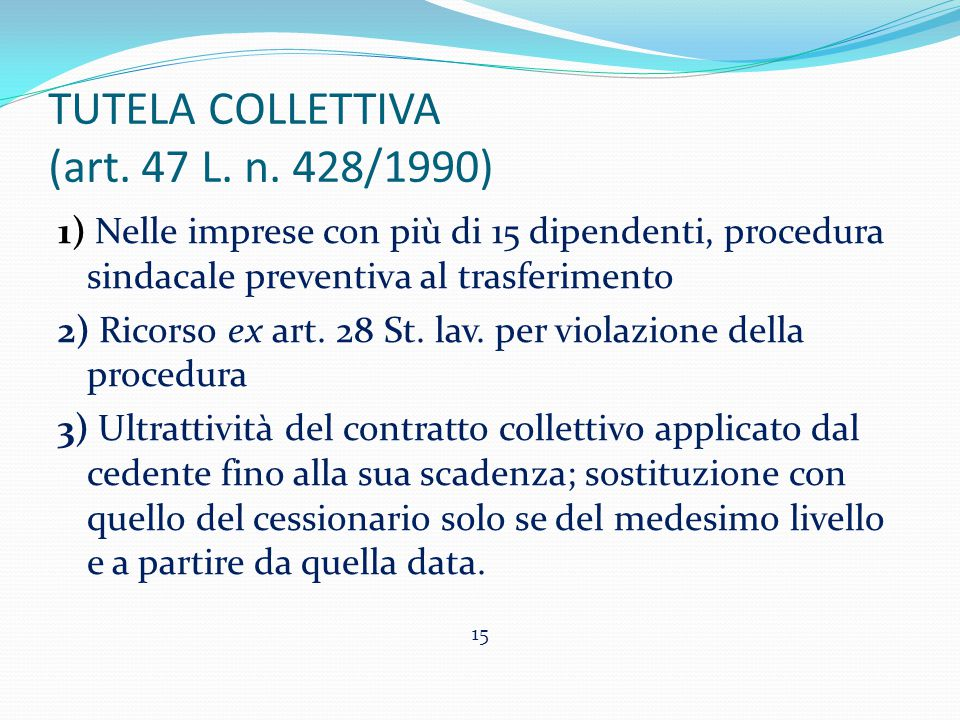 TUTELA COLLETTIVA (art. 47 L. n. 428/1990)