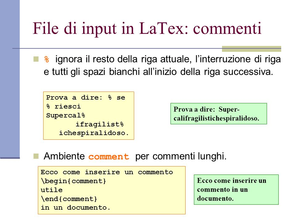 File di input in LaTex: commenti