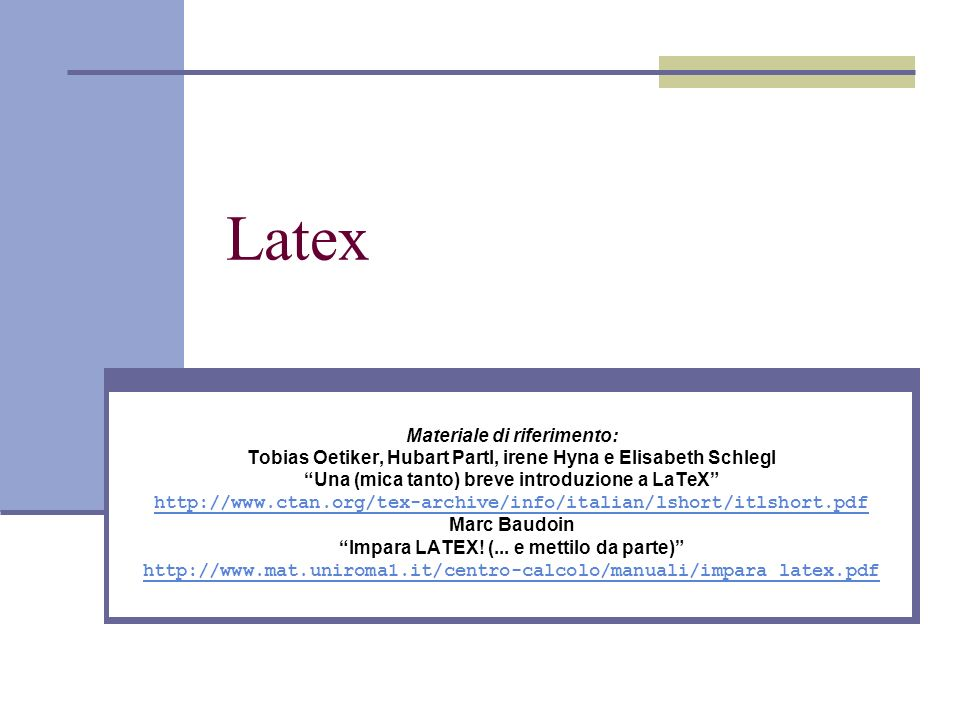 Latex Materiale di riferimento: