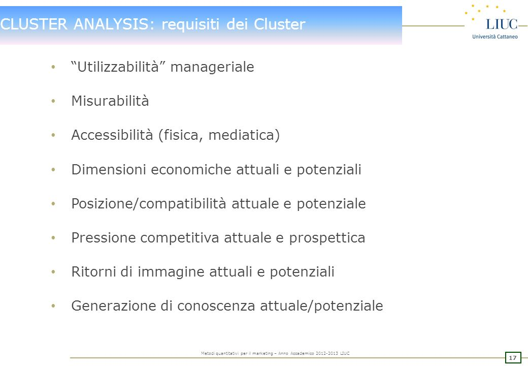 CLUSTER ANALYSIS: requisiti dei Cluster