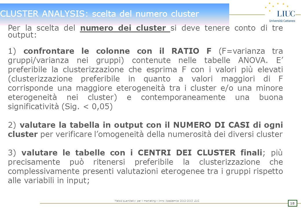 CLUSTER ANALYSIS: scelta del numero cluster