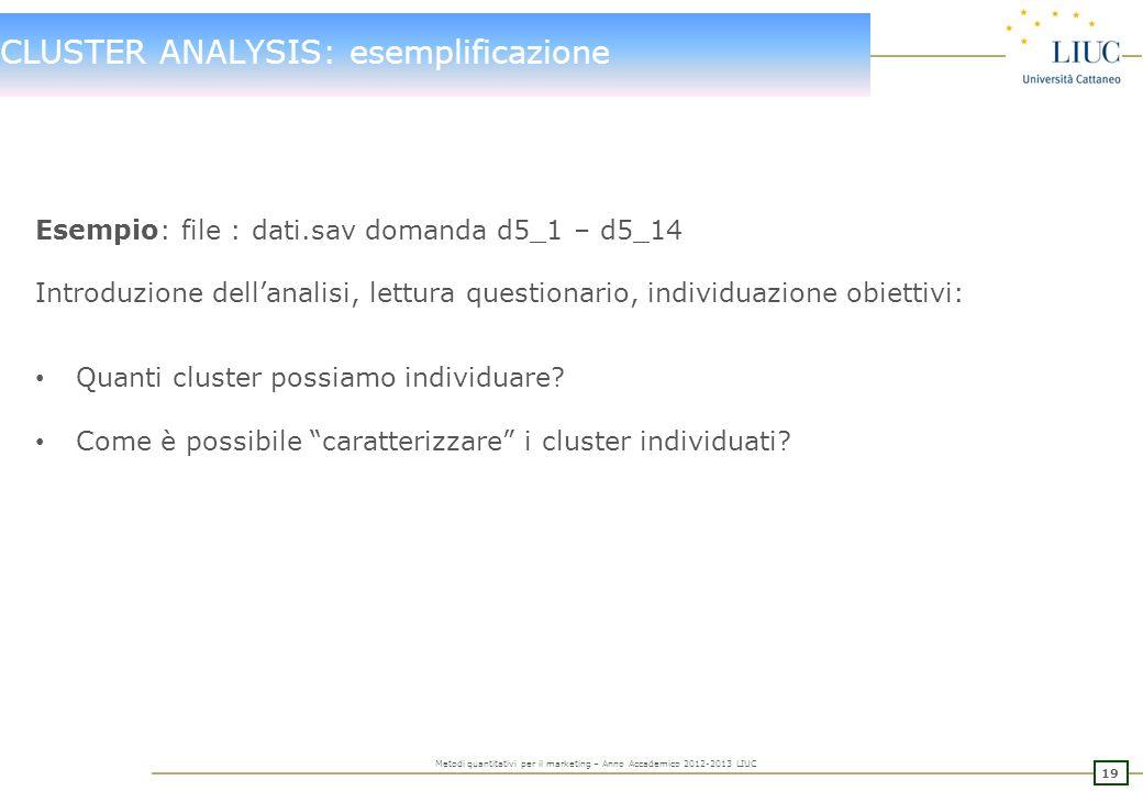 CLUSTER ANALYSIS: esemplificazione