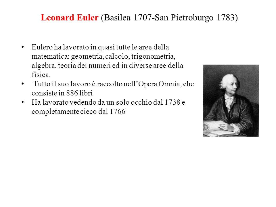 Leonard Euler (Basilea 1707-San Pietroburgo 1783)