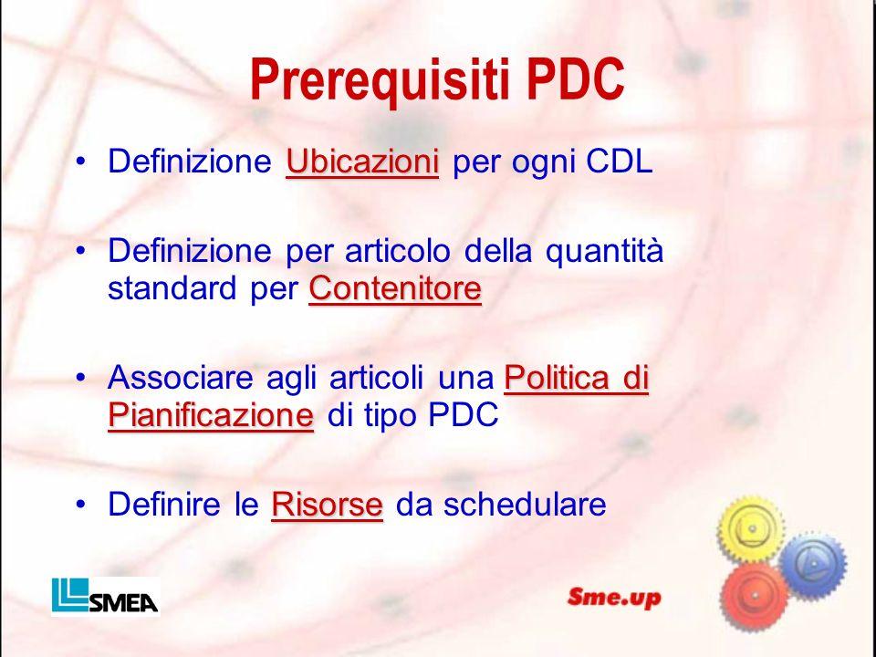 Prerequisiti PDC Definizione Ubicazioni per ogni CDL