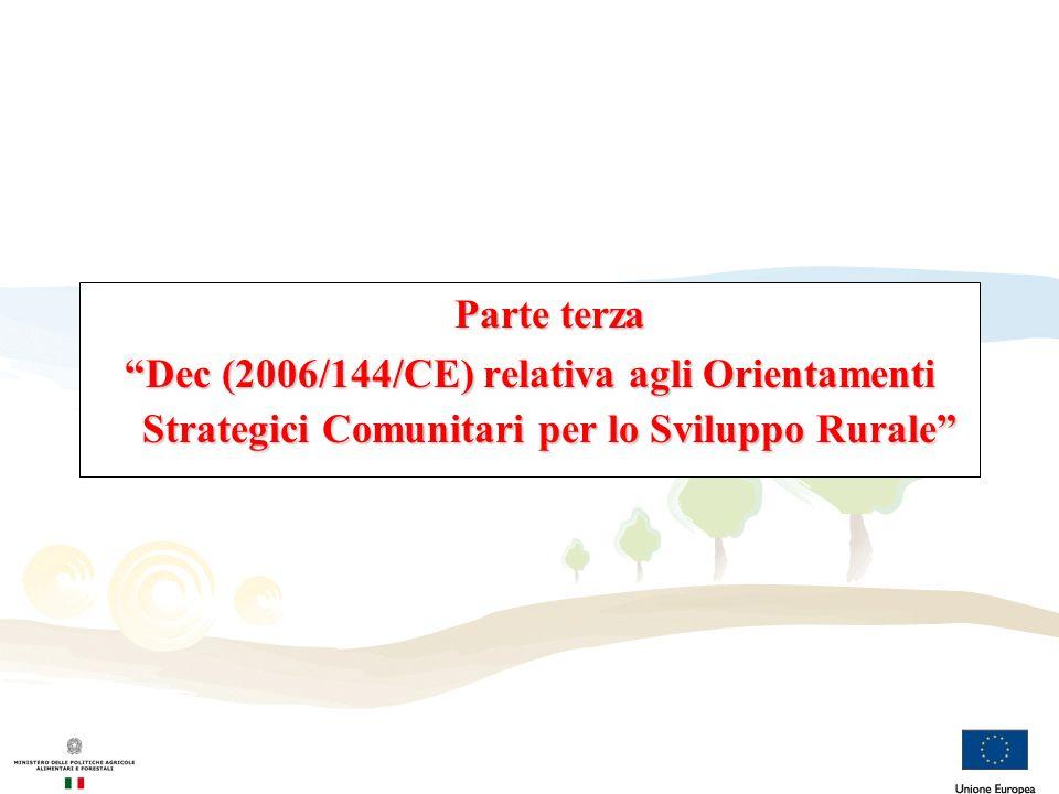 Parte terza Dec (2006/144/CE) relativa agli Orientamenti Strategici Comunitari per lo Sviluppo Rurale