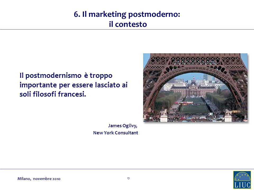 6. Il marketing postmoderno: il contesto