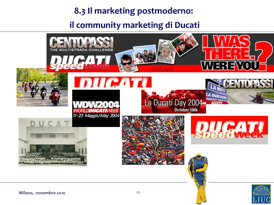 8.3 Il marketing postmoderno: il community marketing di Ducati