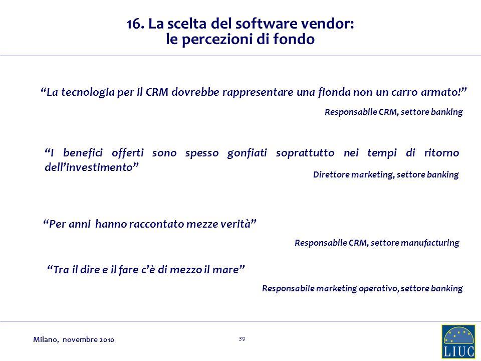 16. La scelta del software vendor: le percezioni di fondo