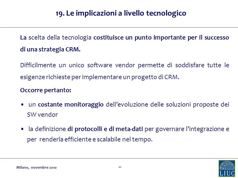 19. Le implicazioni a livello tecnologico