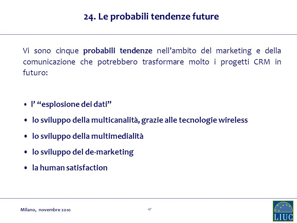 24. Le probabili tendenze future