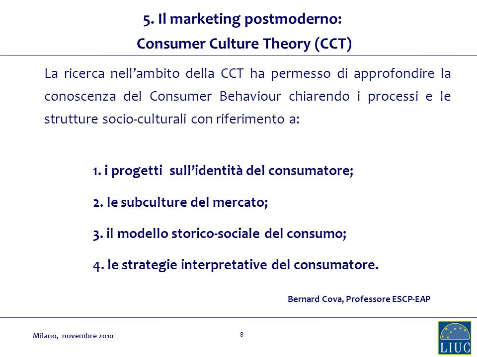 5. Il marketing postmoderno: Consumer Culture Theory (CCT)