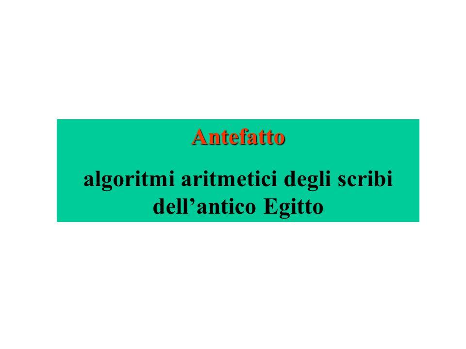 algoritmi aritmetici degli scribi dell'antico Egitto