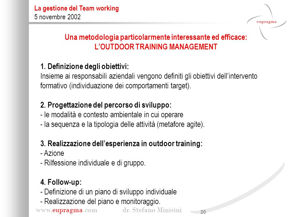 Una metodologia particolarmente interessante ed efficace: L'OUTDOOR TRAINING MANAGEMENT