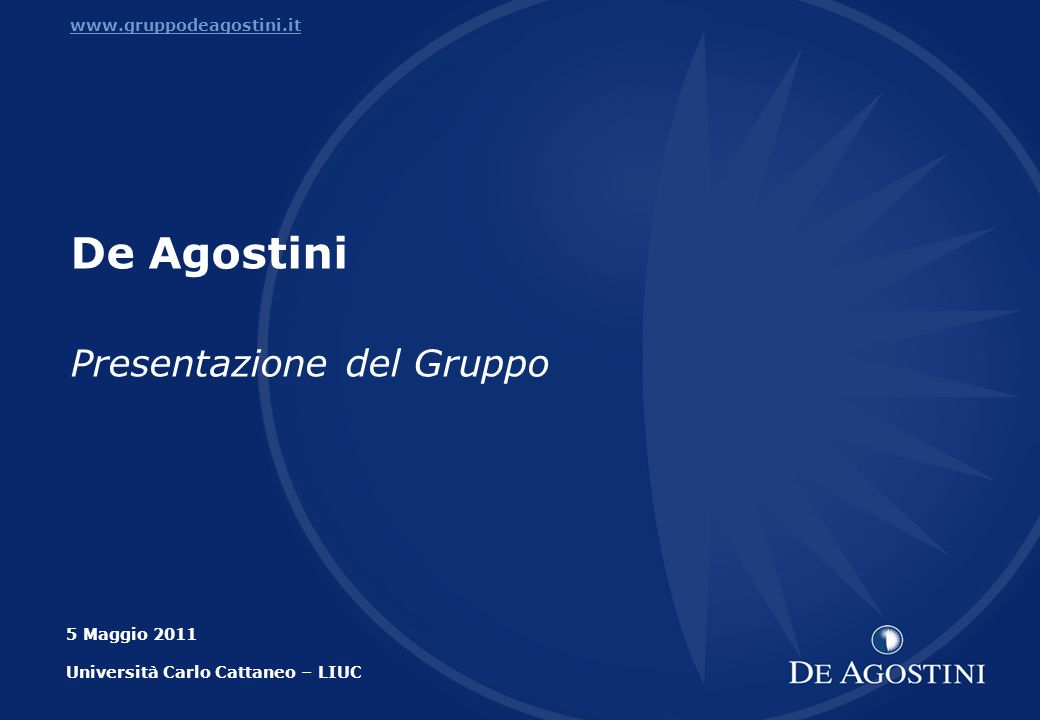 De Agostini Presentazione del Gruppo www.gruppodeagostini.it