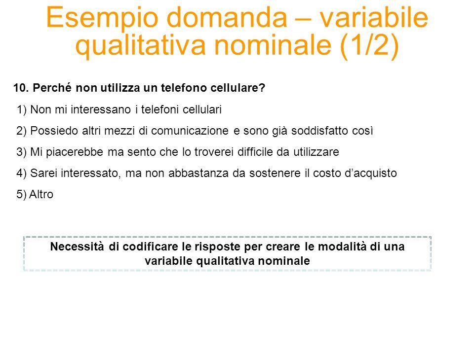 Esempio domanda – variabile qualitativa nominale (1/2)