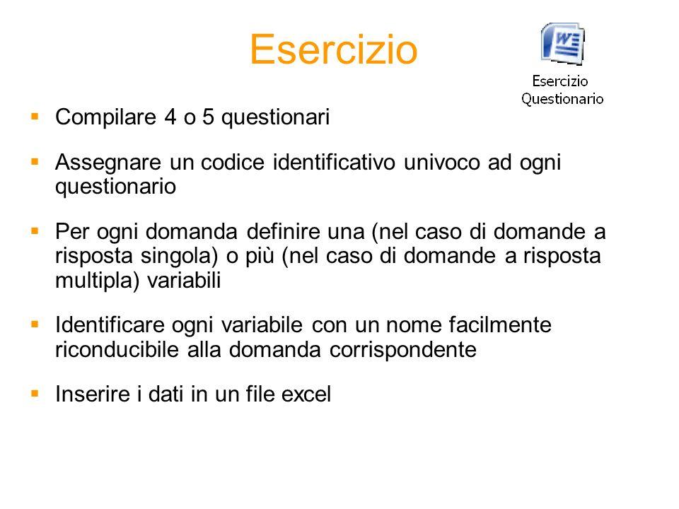 Esercizio Compilare 4 o 5 questionari