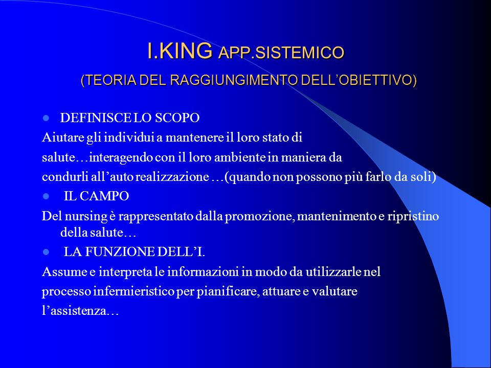 I.KING APP.SISTEMICO (TEORIA DEL RAGGIUNGIMENTO DELL'OBIETTIVO)